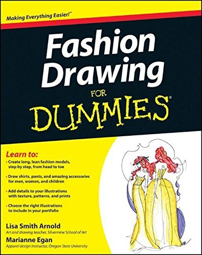 Fashion Drawing For Dummies by Lisa Arnold (2012-05-08)