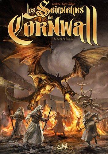 Les Seigneurs de Cornwall, Tome 1 : Le Sang du Loonois