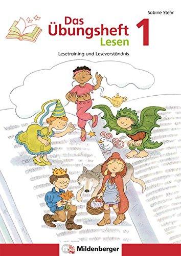 Das Übungsheft Lesen 1: Lesetraining und Leseverständnis, Deutsch, Klasse 1 por Sabine Stehr