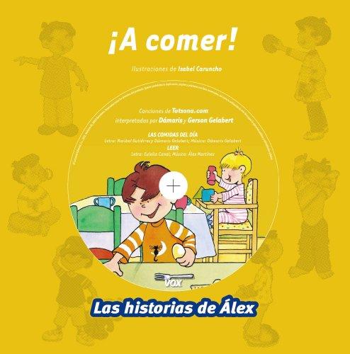 A comer (Vox - Infantil / Juvenil - Castellano - A Partir De 3 Años - Colección Las Historias De Álex) por Aa.Vv.