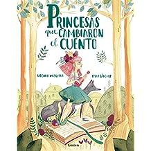 Princesas que cambiaron el cuento (Lumen ilustrados)