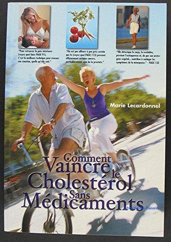 Comment vaincre cholestérol sans médicaments
