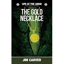 The Gold Necklace (Life at the Lodge Book 5)