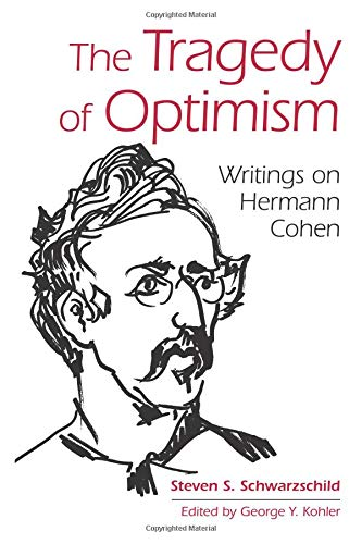 The Tragedy of Optimism (SUNY Series in Contemporary Jewish Thought)