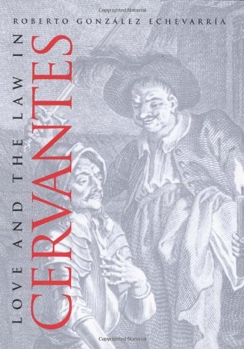Love and the Law in Cervantes (English Edition)