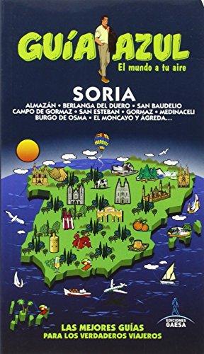 SORIA (GUÍA AZUL) por Jesús García