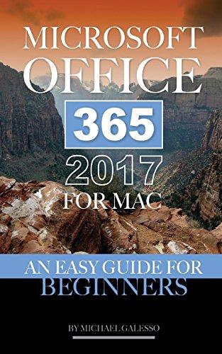 Preisvergleich Produktbild Microsoft Office 365 2017 for Mac: An Easy Guide for Beginners