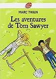 Les aventures de Tom Sawyer - Livre de Poche Jeunesse - 30/04/2008