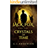 Jack Fox and the Crystals of Time (The Tassiotus Chronicles Book 1)