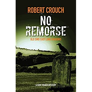 No Remorse (Kent Fisher Mysteries Book 3)