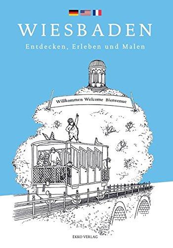 Wiesbaden: Entdecken, Erleben und Malen