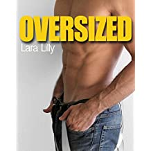 OVERSIZED (Naughty Older Man First Time Younger Woman Pregnancy Romance) (English Edition)