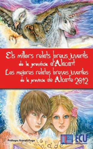 Los mejores relatos breves juveniles de la provincia de Alicante.2012