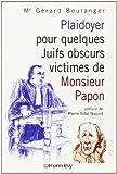 Plaidoyer pour quelques Juifs obscurs victimes de Monsieur Papon