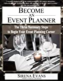 Image de Become an Event Planner: The Three Necessary Steps to Begin Your Event Planning Career (En
