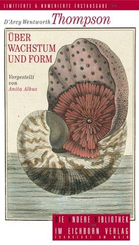 ??ber Wachstum und Form by D'Arcy Wentworth Thompson (2006-03-06)