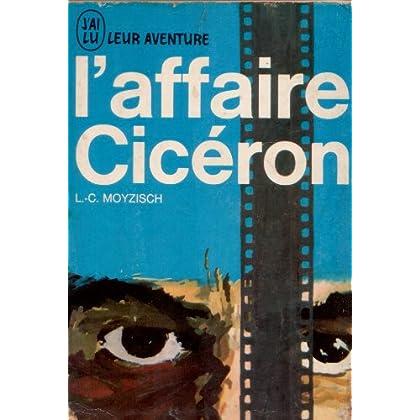 L'affaire Cicéron. Editions J'ai lu. Leur aventure. 1963. (Guerre de 1939-1945, Histoire, Espionnage)