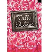 [(Villa Des Roses)] [ By (author) Willem Elsschot, Translated by Paul Vincent ] [October, 2003]
