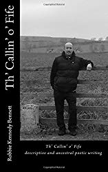 Th' Callin' o' Fife: descriptive and ancestral poetic writing