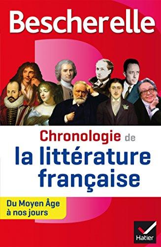 Bescherelle Chronologie de la littérature française : du Moyen Âge à nos jours (Chronologies) par Alain Couprie