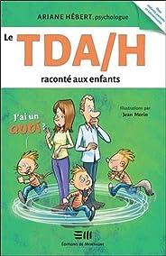 Le TDA/H raconté aux enfants - J'ai un Qu