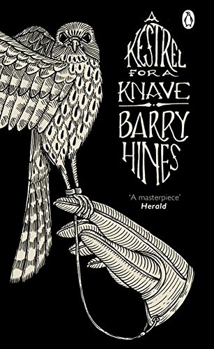 A Kestrel for a Knave (Penguin Essentials)