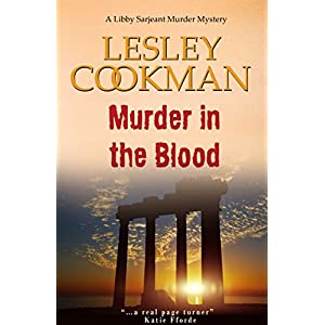Murder in the Blood - A Libby Sarjeant Murder Mystery #15