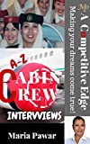 A-Z Cabin Crew Interviews: Gain A Competitive Edge