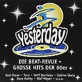 Yesterday:die Beat Revue - Musical (Altenbroxter/Engels)