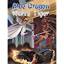 Blue Dragon, White Tiger (HKAT!)