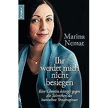 Ihr werdet mich nicht besiegen: Eine Christin kämpft gegen die Schrecken des iranischen Terrorregimes (German Edition)