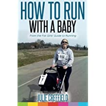 How to run with a baby