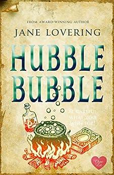 Hubble Bubble (Choc Lit) (Yorkshire Romances Book 3) by [Lovering, Jane]