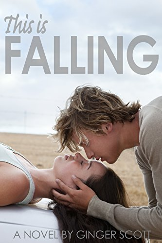 This Is Falling (The Falling Series, Book 1) par Ginger Scott