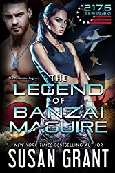 The Legend of Banzai Maguire: 2176 Freedom Series Part 1