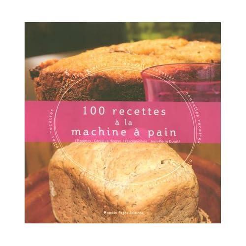 100 recettes à la machine à pain