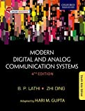 This adapted version of Modern Digital and Analog Communication Systems, international fourth edition, is designed to serve as a textbook for the undergraduate students of electrical, electronics and communication engineering.Retaining the unique ped...