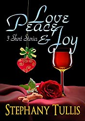 Love, Peace & Joy: 3 Short Stories (English Edition)