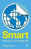 Smart. Internet(s): una investigación (SIN ASIGNAR)