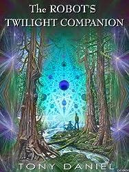 The Robot's Twilight Companion (English Edition)