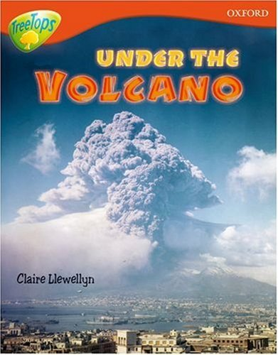 [PDF] Téléchargement gratuit Livres Oxford Reading Tree: Level 13: Treetops Non-Fiction: Under the Volcano by Claire Llewellyn (2005-09-29)