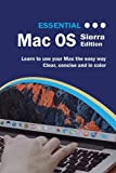 Essential Mac OS: Sierra Editon (Computer Essentials)