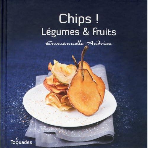 Chips ! Légumes et fruits