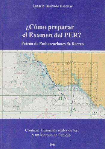 ¿Cómo preparar el examen de PER? : Patrón de embarcaciones de recreo por Ignacio Barbudo Escobar