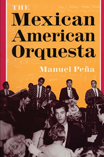 The Mexican American Orquesta: Music, Culture, and the Dialectic of Conflict