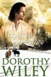 Frontier Gift of Love (American Wilderness Series Book 5) by Dorothy Wiley