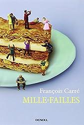 Mille-failles: Petites recettes pour se sentir dans son assiette