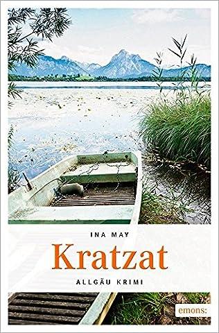 Kratzat (Allgäu Krimi)