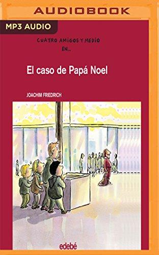 El Caso De Papá Noel/ The Case of Santa Claus par Joachim Friedrich