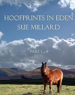 Hoofprints in Eden Part 1 by [Millard, Sue]